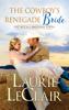 Laurie LeClair - The Cowboy's Renegade Bride artwork