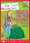 Bear On The Loose A Branches Book Hilde Cracks The Case 2
