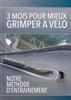 3 mois pour mieux grimper à vélo : Notre méthode d'entrainement - Frédéric Hurlin & Michael Carminati