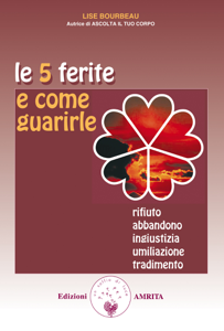 Le 5 ferite e come guarirle Libro Cover