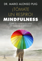 Download ¡Tómate un respiro! Mindfulness ePub | pdf books