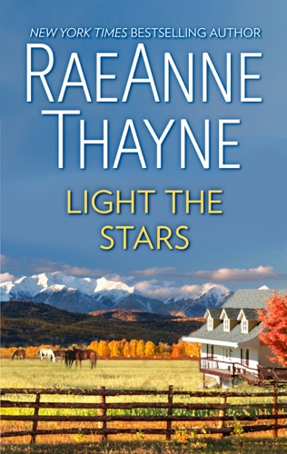 RaeAnne Thayne - Light the Stars