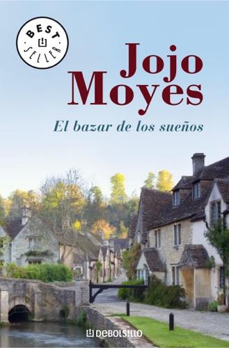 Jojo Moyes - El bazar de los sueños