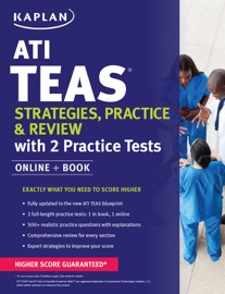 ATI TEAS STRATEGIES, PRACTICE & REVIEW WITH 2 PRACTICE TESTS