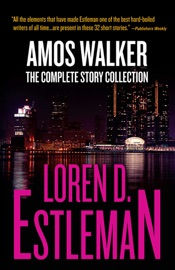 Amos Walker: The Complete Story Collection PDF Download