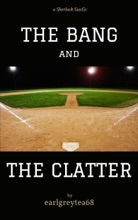 The Bang And The Clatter