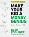 Make Your Kid A Money Genius Even If Youre Not