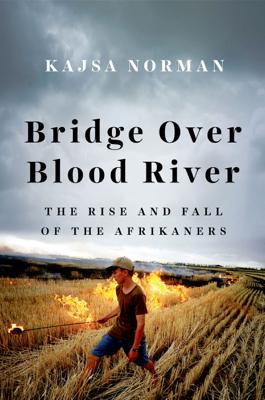Bridge Over Blood River - Kajsa Norman book