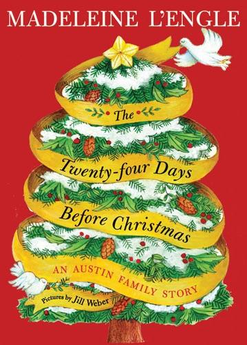 Madeleine L'Engle - The Twenty-four Days Before Christmas