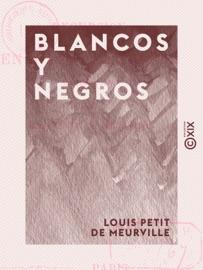 Blancos Y Negros Excursion En Pays Carliste Septembre 1874