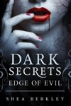 Dark Secrets Edge Of Evil