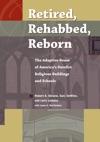 Retired Rehabbed Reborn
