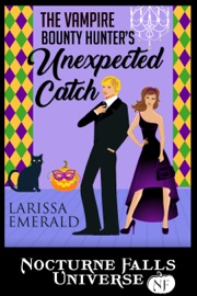 The Vampire Bounty Hunter's Unexpected Catch PDF Download