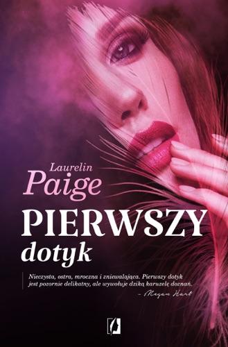 Laurelin Paige - Pierwszy dotyk
