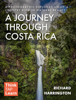 Richard Harrington - A Journey Through Costa Rica  artwork
