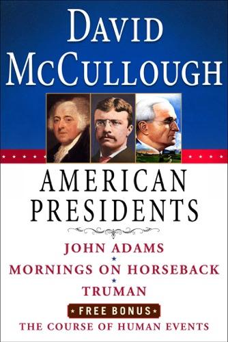 David McCullough - David McCullough American Presidents e-Book Box Set