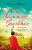 Our Summer Together - Fanny Blake