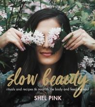 Slow Beauty