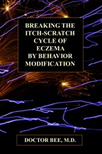 Breaking The Itch-Scratch Cycle Of Eczema By Behavior Modification