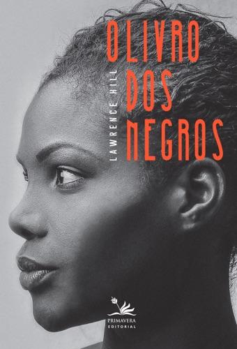 Lawrence Hill - O livro dos negros