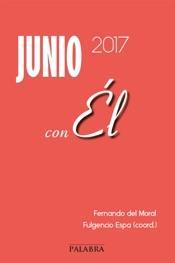 Download and Read Online Junio 2017, con ÉL