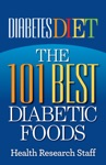 Diabetes Diet The 101 Best Diabetic Foods