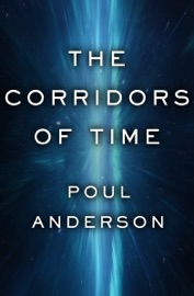 The Corridors of Time - Poul Anderson by  Poul Anderson PDF Download