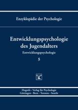Enzyklopädie Der Psychologie / Themenbereich C: Theorie Und Forschung / Entwicklungspsychologie / Entwicklungspsychologie Des Jugendalters