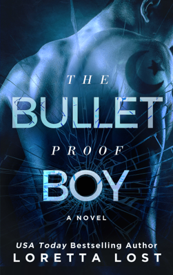 The Bulletproof Boy - Loretta Lost book