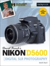 David Buschs Nikon D5600 Guide To Digital SLR Photography