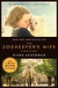 The Zookeeper's Wife: A War Story (Movie Tie-in Edition)  (Movie Tie-in Editions)