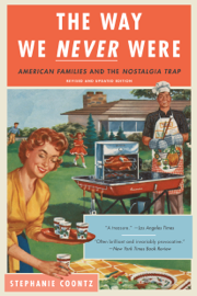 The Way We Never Were book