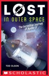 Lost In Outer Space The Incredible Journey Of Apollo 13 Lost 2