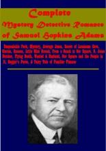 Complete Mystery Detective Romance Of Samuel Hopkins Adams