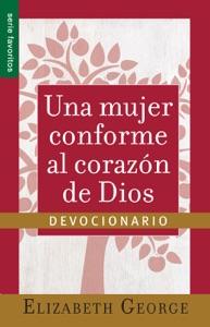 Una mujer conforme al corazón de Dios- Devocionario Book Cover