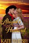 Abigails Mail Order Husband