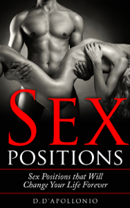 Sex: Sex Positions That Will Change Your Life Forever Book Review