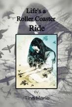 Life'S A Roller-Coaster Ride