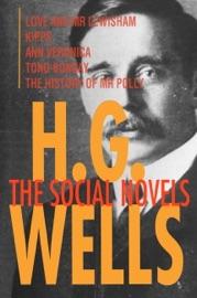 H G Wells The Social Novels