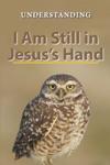 I Am Still In JesusS Hand