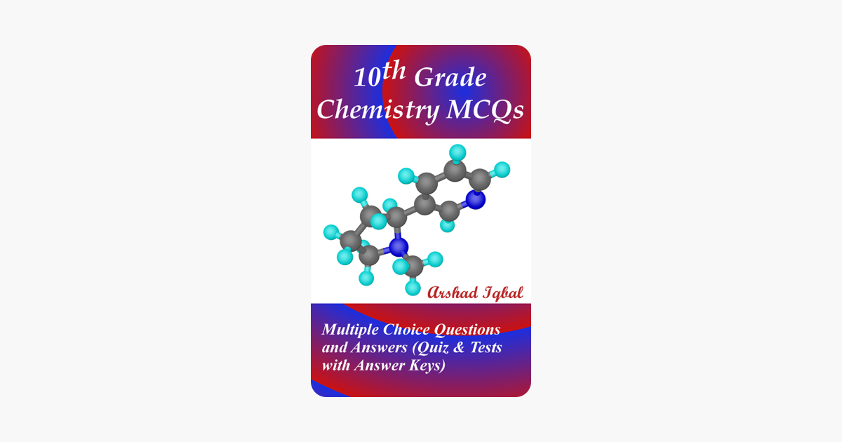 ‎10th Grade Chemistry MCQs: Multiple Choice Questions and Answers (Quiz &  Tests with Answer Keys)