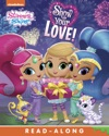 Show Your Love Shimmer And Shine Enhanced Edition