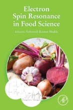 Electron Spin Resonance In Food Science (Enhanced Edition)