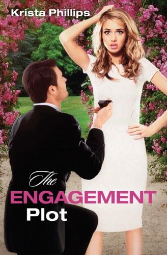 The Engagement Plot - Krista Phillips - Krista Phillips