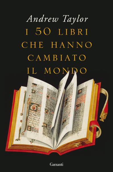 I 50 libri che hanno cambiato il mondo di Andrew Taylor