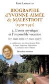 Biographie d'Yvonne-Aimée de Malestroit (1901-1951)