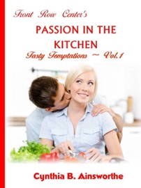Front Row Center S Passion In The Kitchen