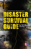 Disaster Survival Guide – Be Prepared for Any Natural Disaster