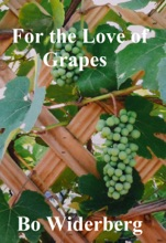 For The Love Of Grapes