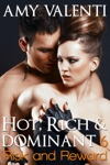 Hot Rich And Dominant 6 - Risk And Reward Hot Rich And Dominant 6